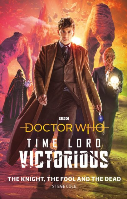 Doctor Who: Time Lord Victorious Book 1 - The Knight, the Fool, and the Dead
