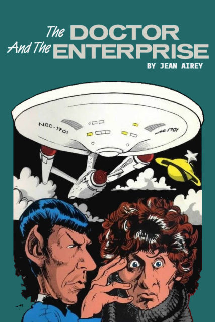 My reworked version of the cover to The Doctor and the Enterprise